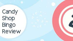 Candy Shop Bingo Review