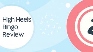 High Heels Bingo Review
