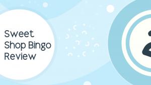 Sweet Shop Bingo Review